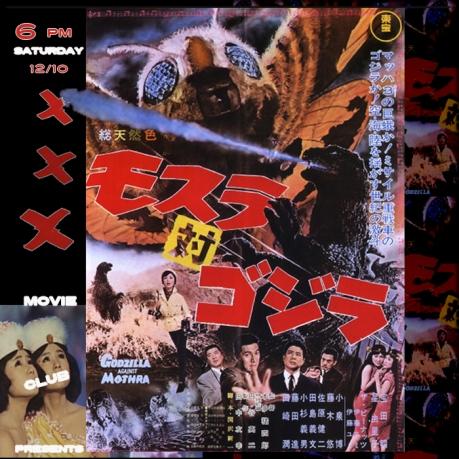 Sat Oct 12: XXX Movie Club: MOTHRA vs. GODZILLA (1964)