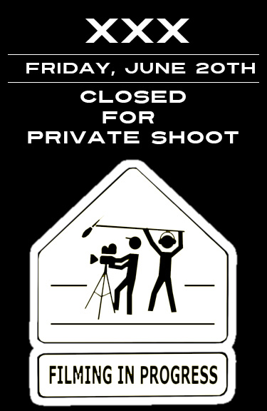 XXX closed for shoot
