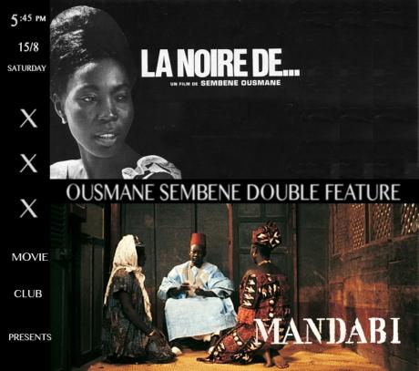 xxx x Sembene Double Feature