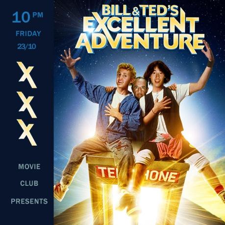 xxx x Bill & Teds Excellent